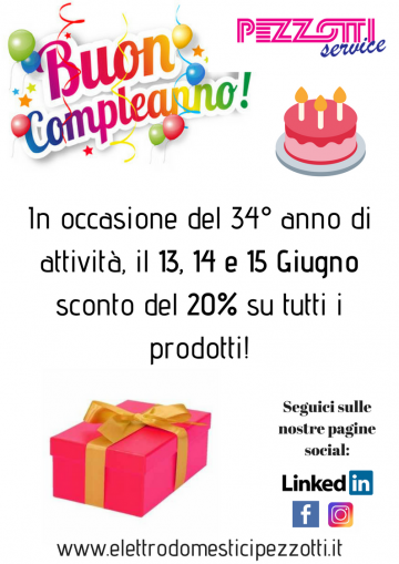Super promo per il 34esimo compleanno di Pezzotti Service!