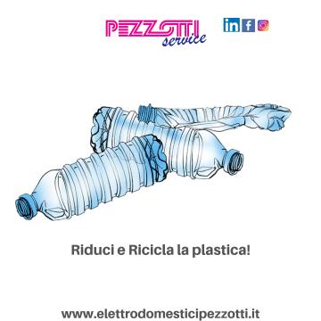 Riduci e ricicla la plastica!